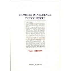 Hommes d'influence du XXe siècle - Yves Chiron