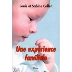 Une expérience familiale - Louis et Sabine Collet