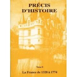 Précis d'Histoire tome II - La France de 1328 à 1774