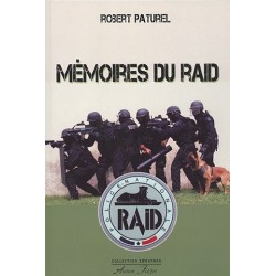 Mémoires du Raid - Robert Paturel