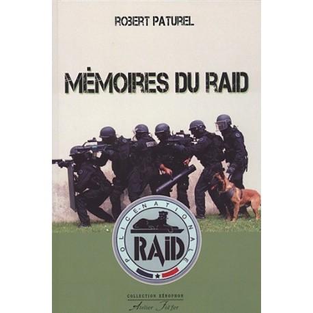 Mémoires du Raid - Robert Paturel