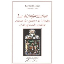 La désinformation autour des guerres de Vendée - Reynald Secher