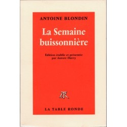 La Semaine buissonnière - Antoine Blondin