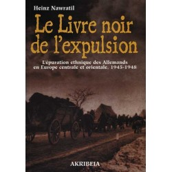 Le livre noir de l'expulsion - Heinz Nawratil