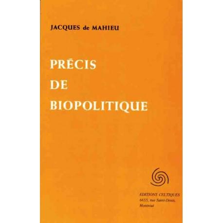 Précis de Biopolitique - Jacques de Mahieu