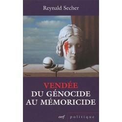 Vendée : du génocide au mémoricide - Reynald Sécher