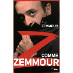 Z comme Zemmour - Eric Zemmour