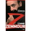 Z comme Zemmour - Eric Zemmour