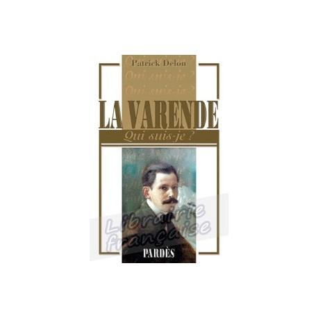 La Varende - Patrick Delon.