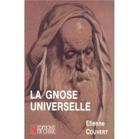 La Gnose Universelle - Etienne Couvert