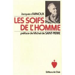 Les soifs de l'homme - Jacques d'Arnoux