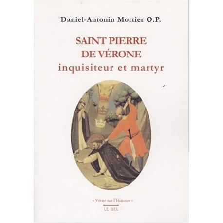 Saint Pierre de Vérone - Daniel-Antonin Mortier O.P.