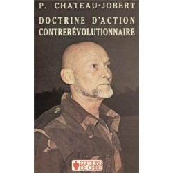 Doctrine d'action contrerévolutionnaire - P. Chateau-Jobert