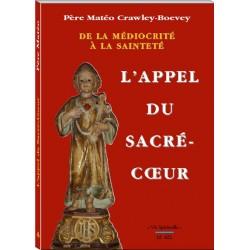 L'appel du sacré-coeur - Père Matéo Crawley-Boevey