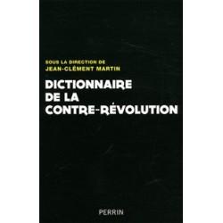 Dictionnaire de la Contre-révolution - J-C Martin