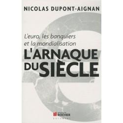 L'arnaque du Siècle - Nicolas Dupont-Aignan