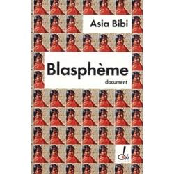 Blasphème - Asia Bibi