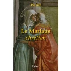 Le mariage chétien - Pie XII