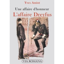 L'affaire Dreyfus - Yves Amiot