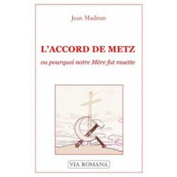 L'accord de Metz - Jean Madiran