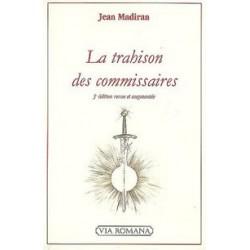 La trahison des commissaires - Jean Madiran