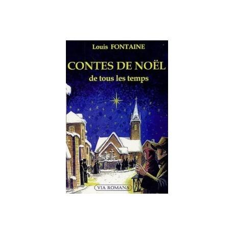 Contes de Noël de tous les temps - Louis Fontaine