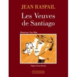 Les veuves de Santiago - Jean Raspail