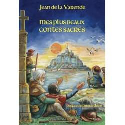 Mes plus beaux contes sacrés - Jean de La Varende