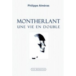 Montherlant - Philippe Alméras