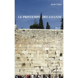 Le printemps des sayanim - Jacob Cohen