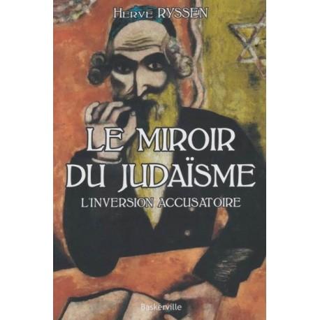 Le miroir du judaïsme - Hervé Ryssen - Librairie française